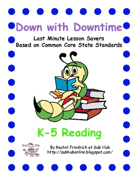Down with Downtime: K-5 Reading