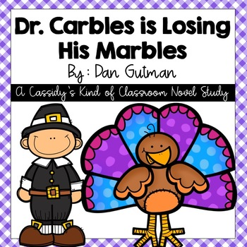 Dr. Carbles is Losing His Marbles Novel Study and Activities