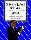 Martin Luther King Jr. I have a Dream Speech Literary Anal