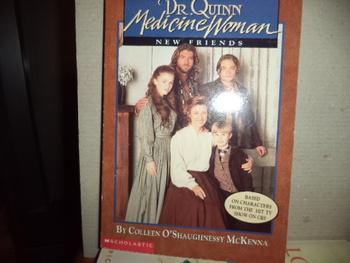 Dr. Quinn Medicine Woman ISBN 0-590-60372-8