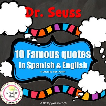 Dr.Seuss Famous Quotes in Spanish,COLOR+B&W!