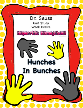 Dr. Seuss Hunches in Bunches Unit 12