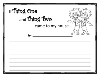 Dr. Seuss - If Thing One and Thing Two Came to My House...