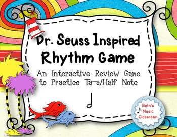Dr. Seuss Inspired Rhythm Game - Practice Ta-a/Half Note (STAFF)