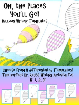Dr. Seuss Oh, the Places You'll Go BALLOON  K 1 2 3 Writin