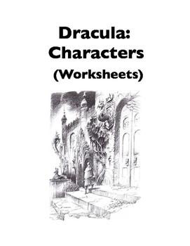Dracula: Characters (Worksheets)