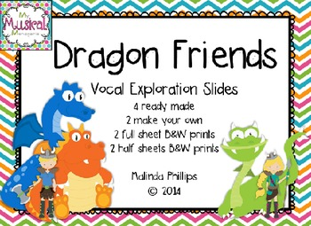 Dragon Friends: Vocal Exploration for the Music Classrooms