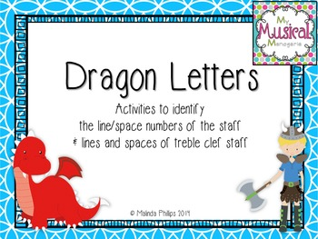 Dragon Letters: Treble Clef Line/Space Numbers and Notes i