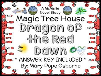 Dragon of the Red Dawn : Magic Tree House #37 Novel Study