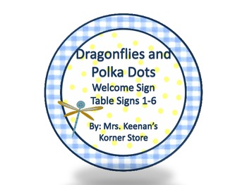 Dragonflies and Polka Dots Welcome Sign and Table Numbers 1-6
