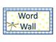 Dragonflies and Polka Dots Word Wall