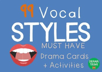 Drama / English Cards : VOCAL STYLES (Drama Games + Activities)