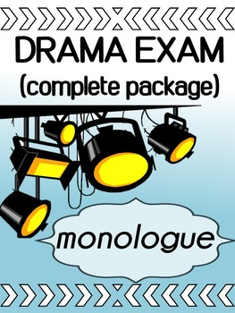 Drama Exam - Monologue Package