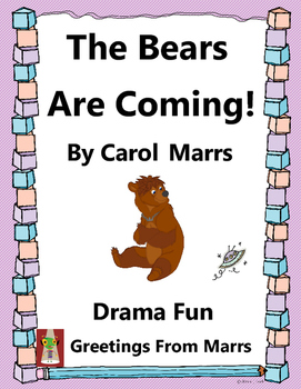 Drama Game-The Bears Are Coming