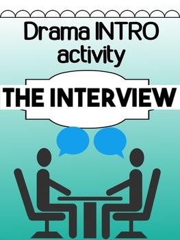 Drama - INTRO presentation - The Interview