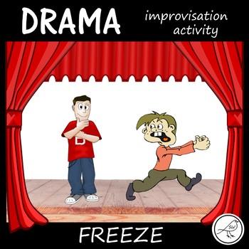 Drama Improvisation Activity -  'Freeze'