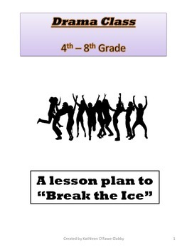 """Drama Class: A Lesson Plan to """"Break the Ice"""""""