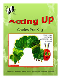 Drama, Movement and Voice - 'The Very Hungry Caterpillar' PreK-3