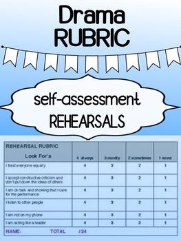 Drama - Self-Assessment (Rehearsal Rubric)