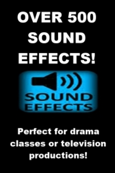 Drama - Sound Effects - Over 500 Different Sounds!