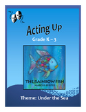 "Drama, Voice, Movement - ""The Rainbow Fish' PreK-3"