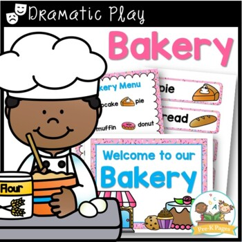Dramatic Play Bakery Printables for Pre-K and Kindergarten