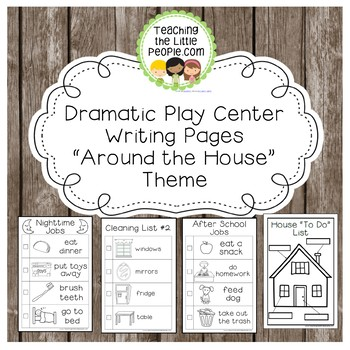 """Dramatic Play Forms for Writing - """"Around the House"""" Theme"""