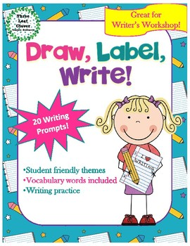 Draw, Label Write! - Writing Prompts, Vocabulary Activitie