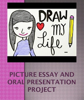 """""""Draw My Life"""" - Picture Essay and Oral Presentation Project"""