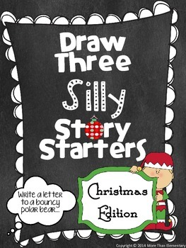 Draw Three Silly Story Starters- Christmas Edition- Creati
