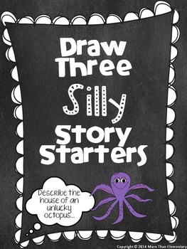 Draw Three Silly Story Starters - Original Set - Creative