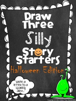 Draw Three Silly Story Starters- Halloween Edition- Creati