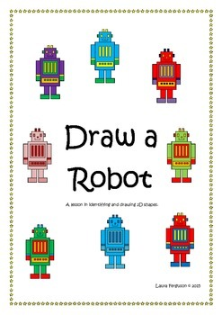 Draw a robot: exploring and identifying 2D shapes and work