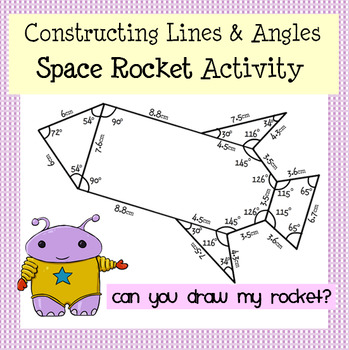Draw that Spaceship! Constructing Angles & Using a Protrac