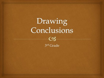Drawing Conclusion (2-4) complete lesson including collabo