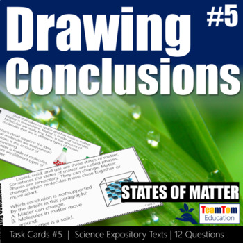 Drawing Conclusions Task Cards States of Matter