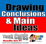 Drawing Conclusions and Main Ideas Bundle Set 1