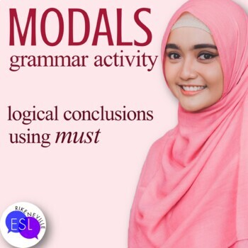 "Logical Conclusions using ""Must"" - a grammar activity"