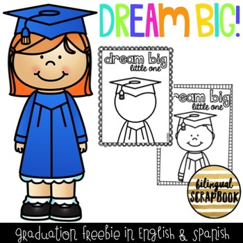 Dream Big! {Graduation FREEBIE in English and Spanish}