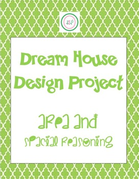 Dream Home Project - FUN! - Complete Lsn Plan - Teaches Ar