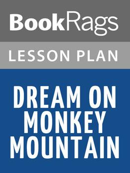 Dream on Monkey Mountain Lesson Plans