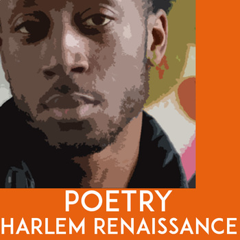 Harlem Renaissance Poetry Unit:  Race and the American Dream