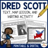 Dred Scott Close Reading, Mapping Activity, & Summary Writing