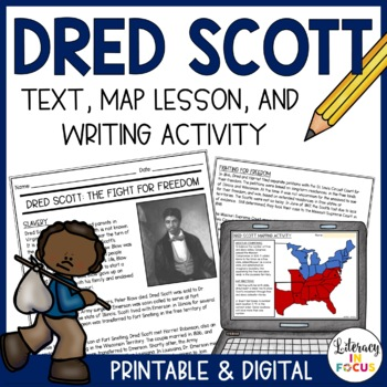 Dred Scott Close Reading, Mapping Activity, & Summary Writing