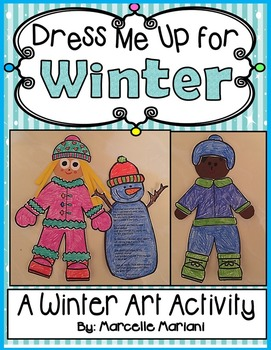 Dress Me Up For Winter-Color, Cut, and Assemble Winter Art
