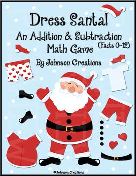 Dress Santa!  An Addition & Subtraction Math Game