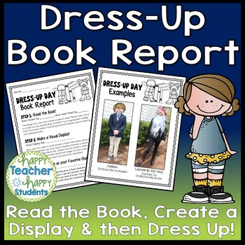 Character Dress-Up Book Report: Dress Up as your Favorite