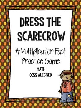 Dress the Scarecrow Multiplication Review Game