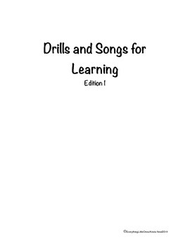 Drills and Songs for Learning