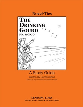 Drinking Gourd - Novel-Ties Study Guide